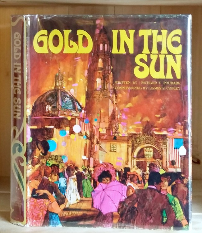 Gold in the Sun: The History of San Diego