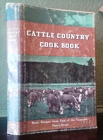 Image for Cattle Country Cook Book: Basic Recipes from East of the Cascades