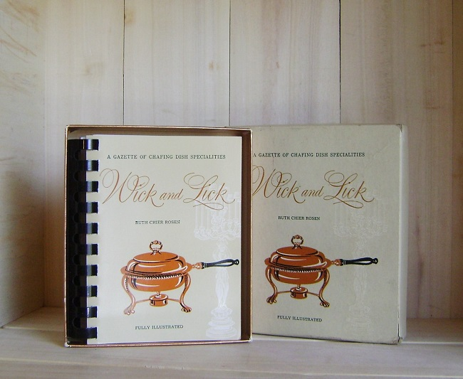 Image for Wick and Lick:  A Gazette of Chafing Dish Specialties