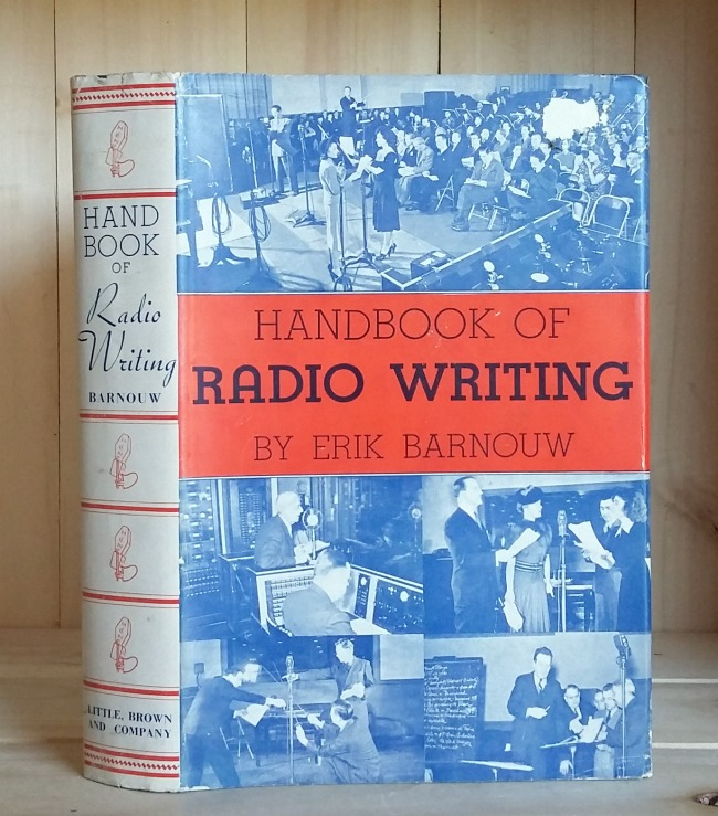 Handbook of Radio Writing: An Outline of Techniques and Markets in Radio Writing in the United States