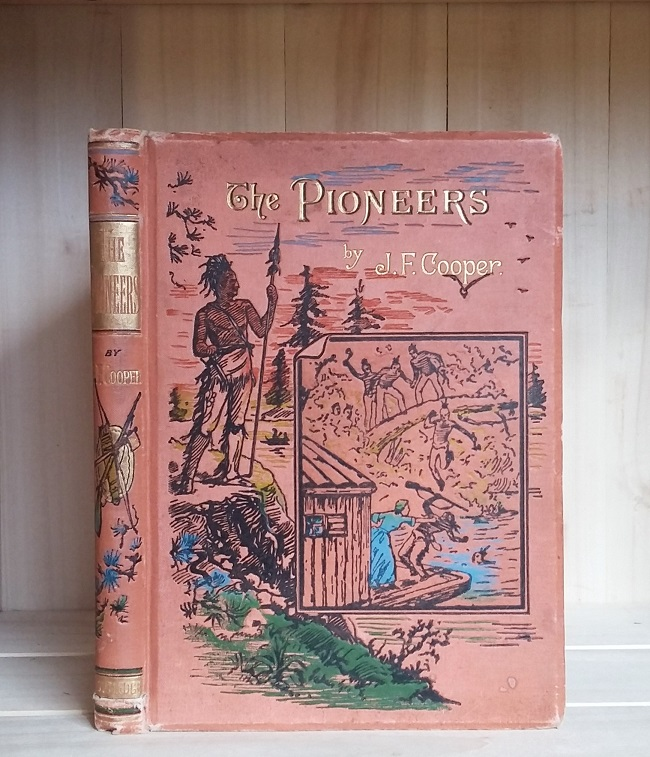 Image for The Pioneers: or, The Sources of the Susquehana. Arranged for Youth with Illustrations