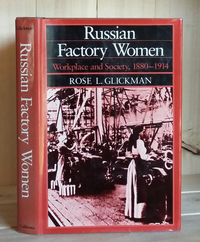 Image for Russian Factory Women: Workplace and Society, 1880-1914