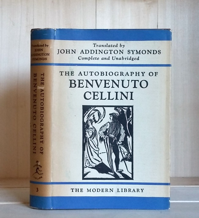 Image for The Autobiography of Benvenuto Cellini