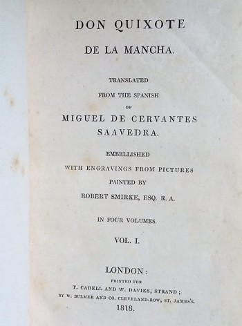 Image for Don Quixote de la Mancha. [Translated by Mary Smirke] Embellished with Engravings from Pictures Painted by Robert Smirke. In Four Volumes.