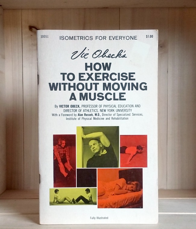 Image for Vic Obeck's How to Exercise Without Moving a Muscle