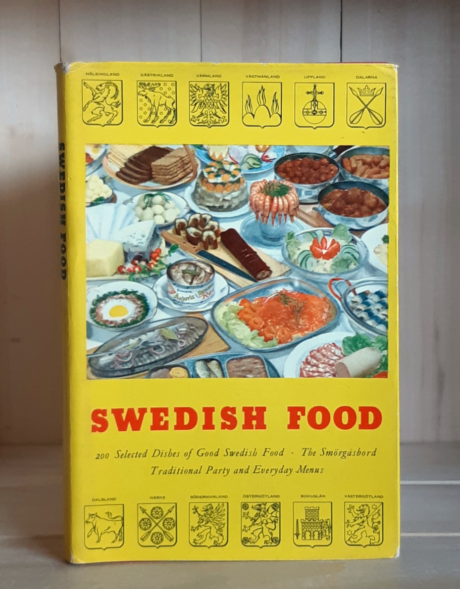Image for Swedish Food: 200 Swedish Dishes, The Smorgasbord, Traditional Party and Everyday Menus