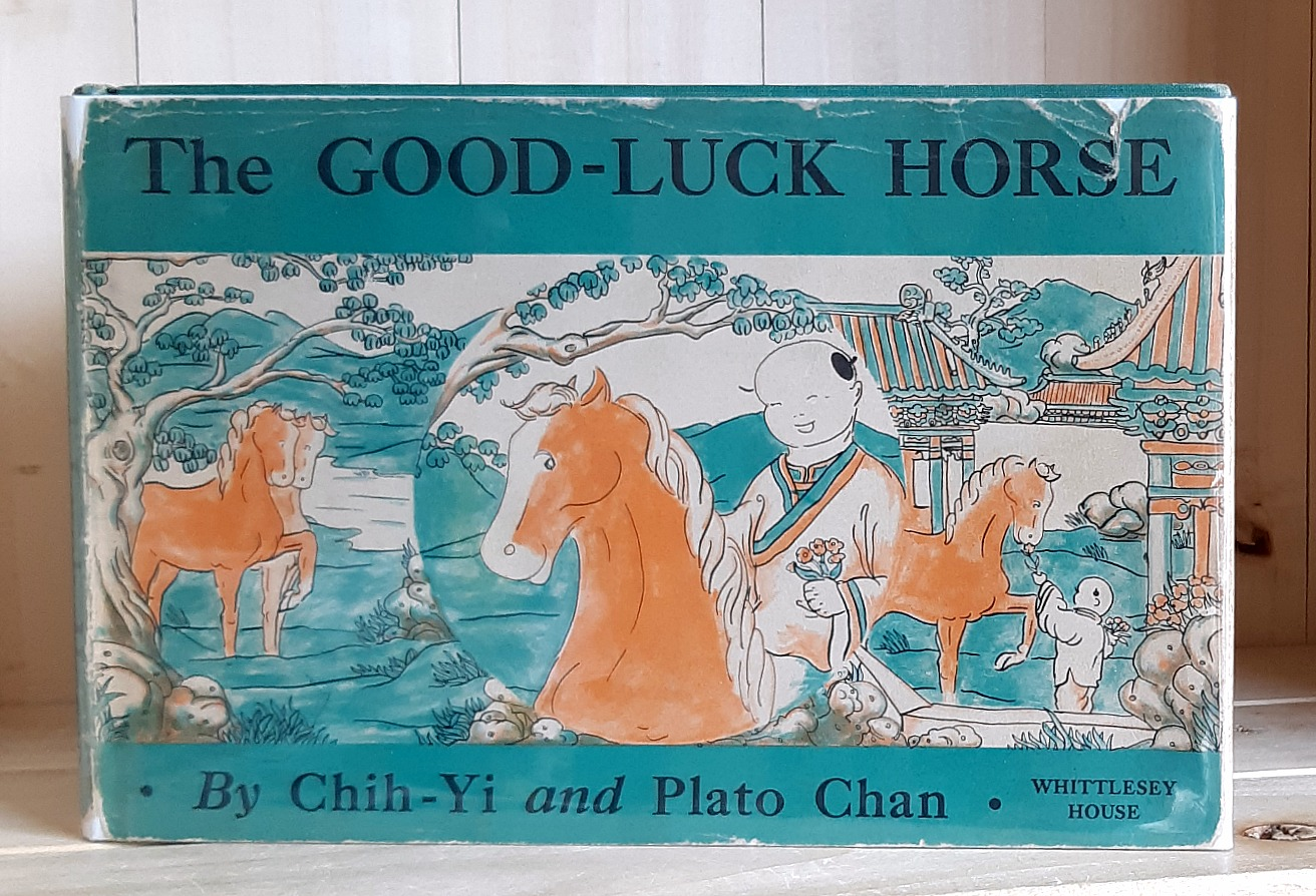 Image for The Good- Luck Horse: Adapted from an Old Chinese Legend
