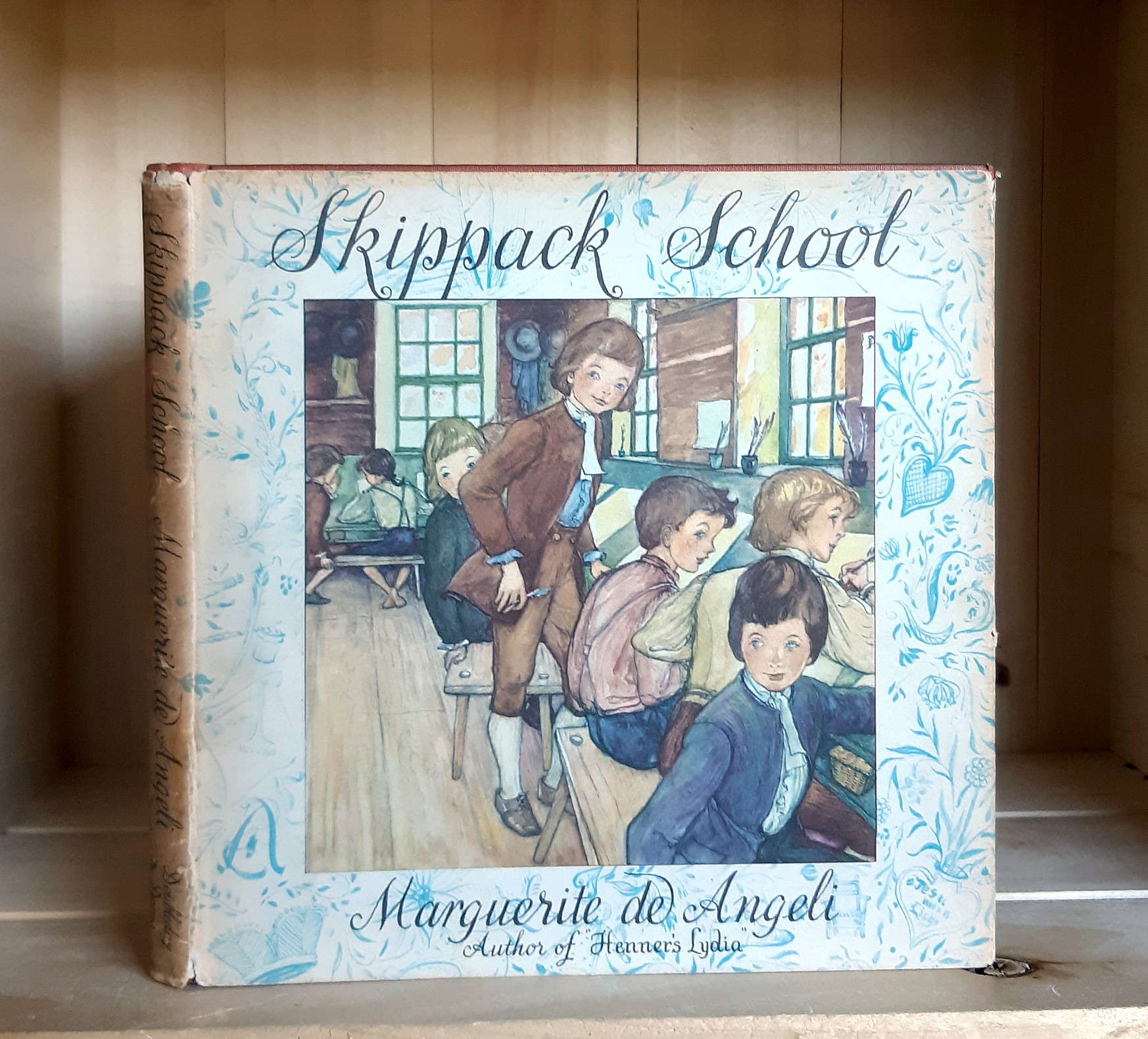Image for Skippack School: Being the Story of Eli Shrawder and of one Christopher Dock, Schoolmaster about the year 1750