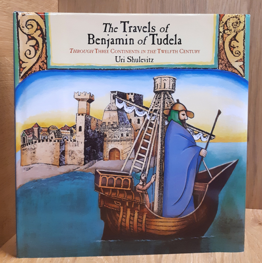 Image for The Travels of Benjamin of Tudela: Through Three Continents in the Twelfth Century