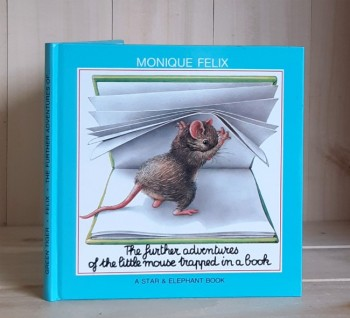 Image for The Further Adventures of the Little Mouse Trapped in a Book