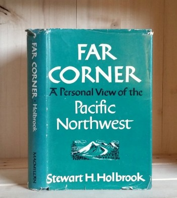 Image for Far Corner; A Personal view of the Pacific Northwest