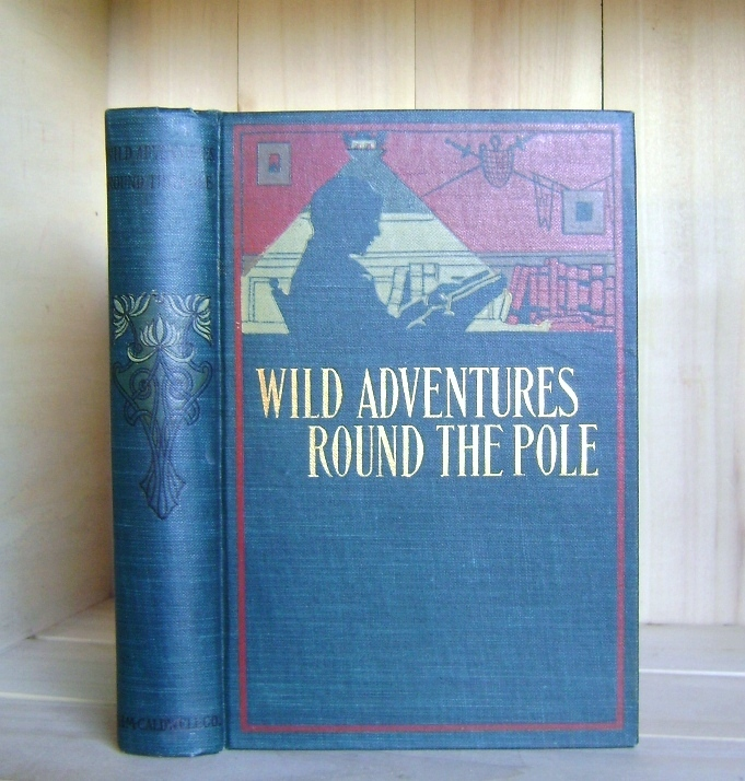 Image for Wild Adventures 'Round the Pole
