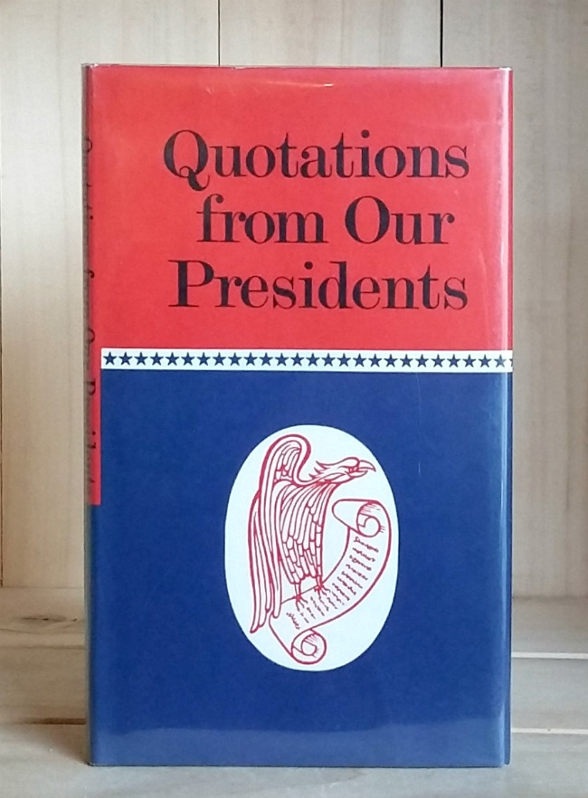 Quotations from Our Presidents