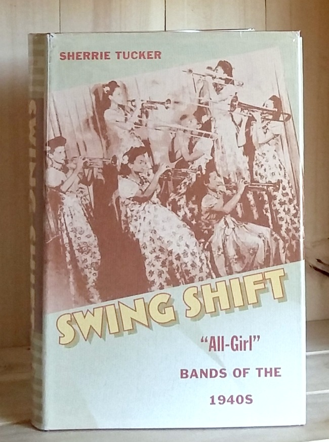 "Image for Swing Shift: ""All Girl"" Bands of the 1940s"