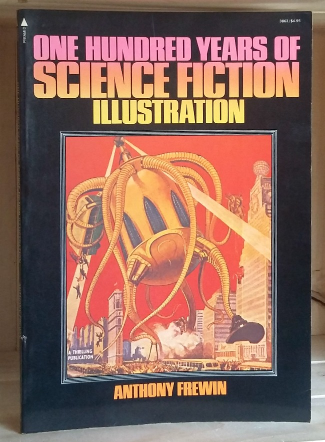 Image for One Hundred Years of Science Fiction Illustration: 1840-1940