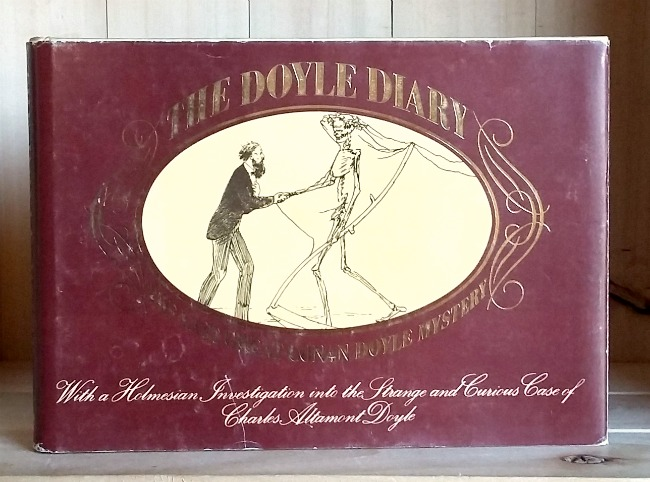 Image for Doyle Diary: The last great Conan Doyle mystery: With a Holmesian investigation into the strange and curious case of Charles Altamont Doyle