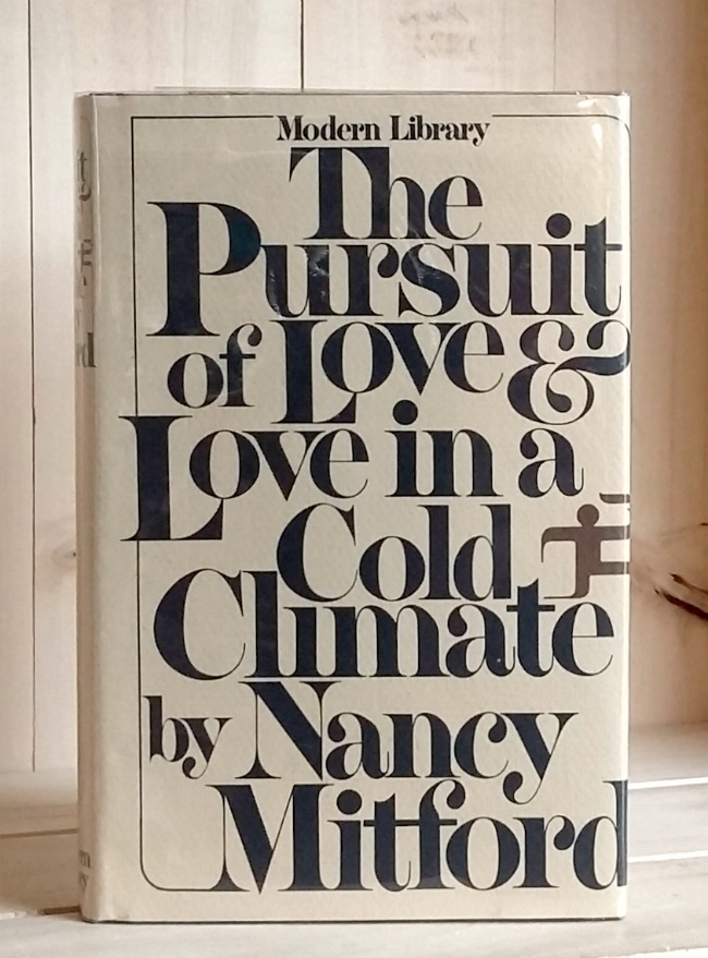 Image for Pursuit of Love & Love in a Cold Climate: Two Novels