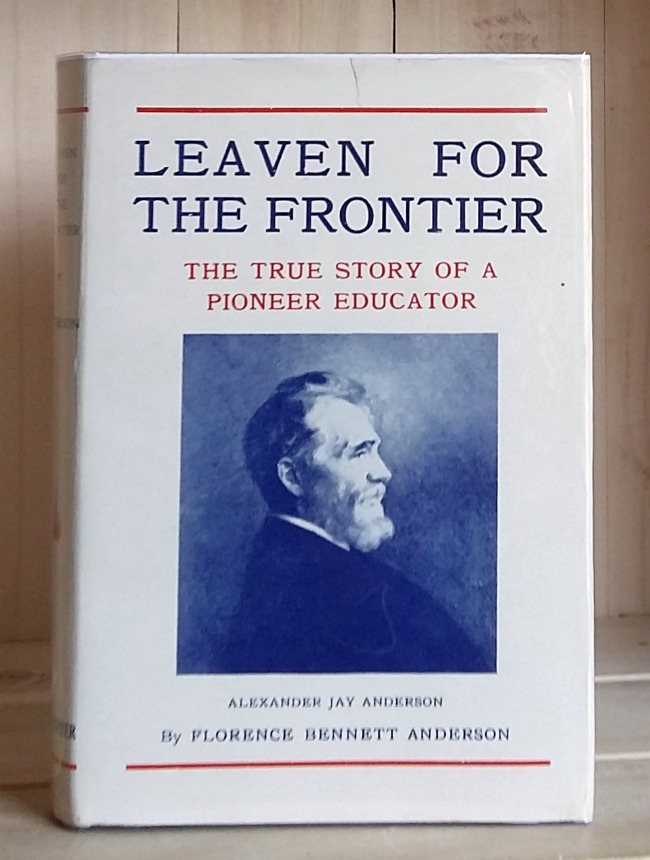 Image for Leaven for the Frontier: The True Story of a Pioneer Educator