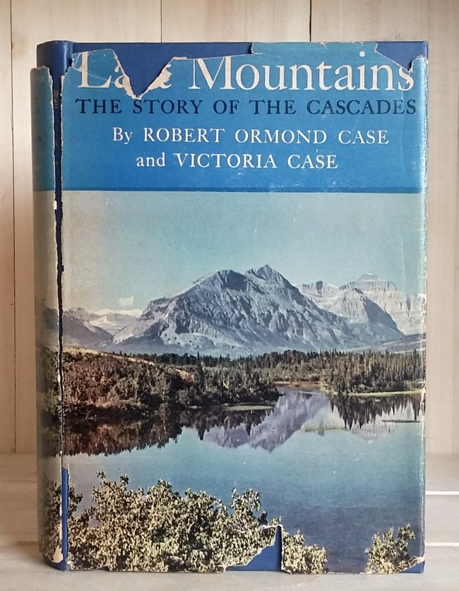 Image for Last Mountains: The Story of the Cascades